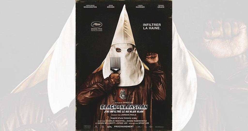 Blackkklansman, j'ai infiltré le Ku Klux Klan