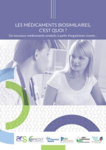 Les médicaments biosimilaires c'est quoi ?