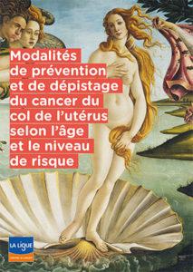 Modalités de prévention et de dépistage du cancer de l'utérus selon l'âge et le niveau de risque