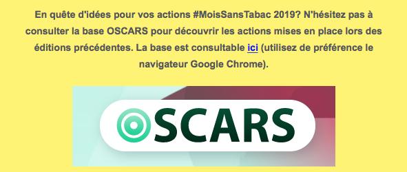 En quête d'idées pour vos actions #MoisSansTabac 2019 ? N'hésitez pas à consulter la base OSCAR pour découvrir les actions mises en place lors des éditions précédentes. La base est consultable en ligne : https://www.oscarsante.org/