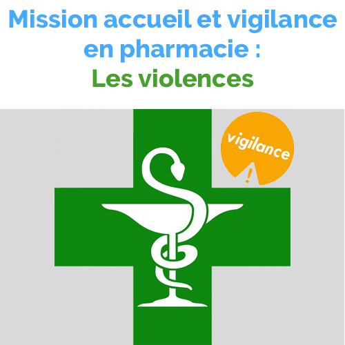 Violences - Mission accueil et vigilance en pharmacie
