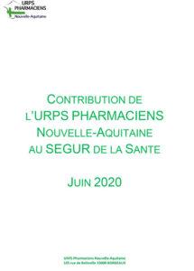 Contribution de l'URPS Pharmaciens Nouvelle-Aquitaine au SEGUR de la santé juin 2020