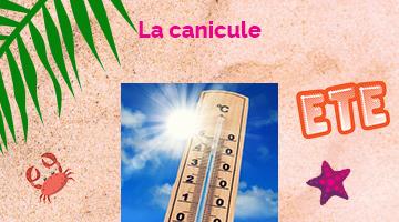 La Canicule - Conseils pour un été en toute sécurité en nouvelle-Aquitaine