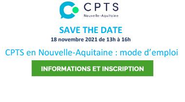 Webinaire CPTS en Nouvelle-Aquitaine le 18 novembre 2021